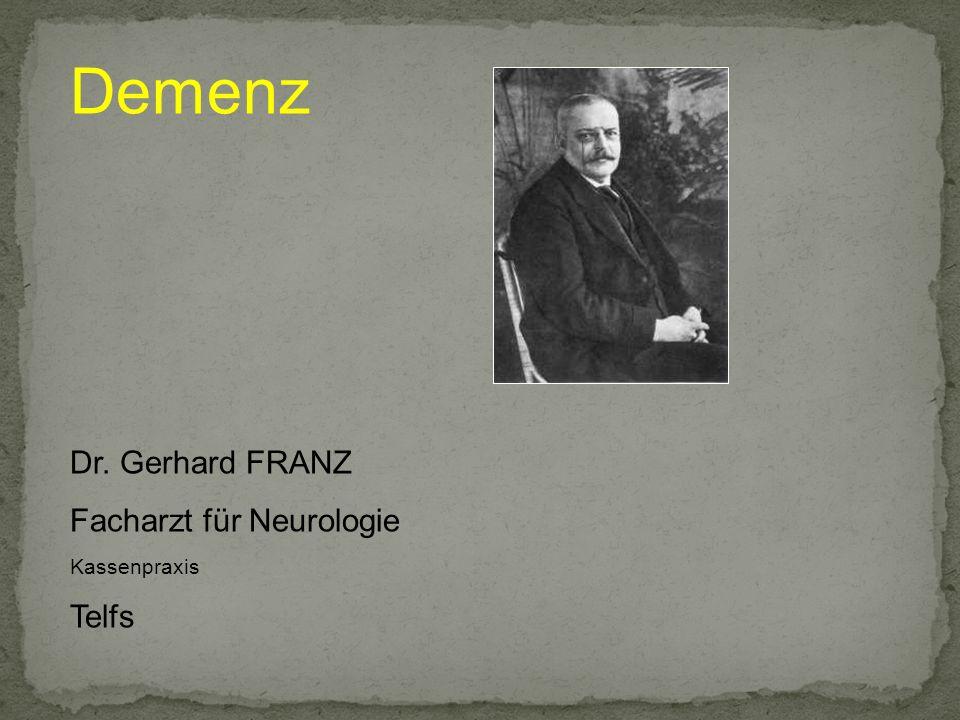 Demenz Dr. Gerhard FRANZ Facharzt für Neurologie Kassenpraxis Telfs