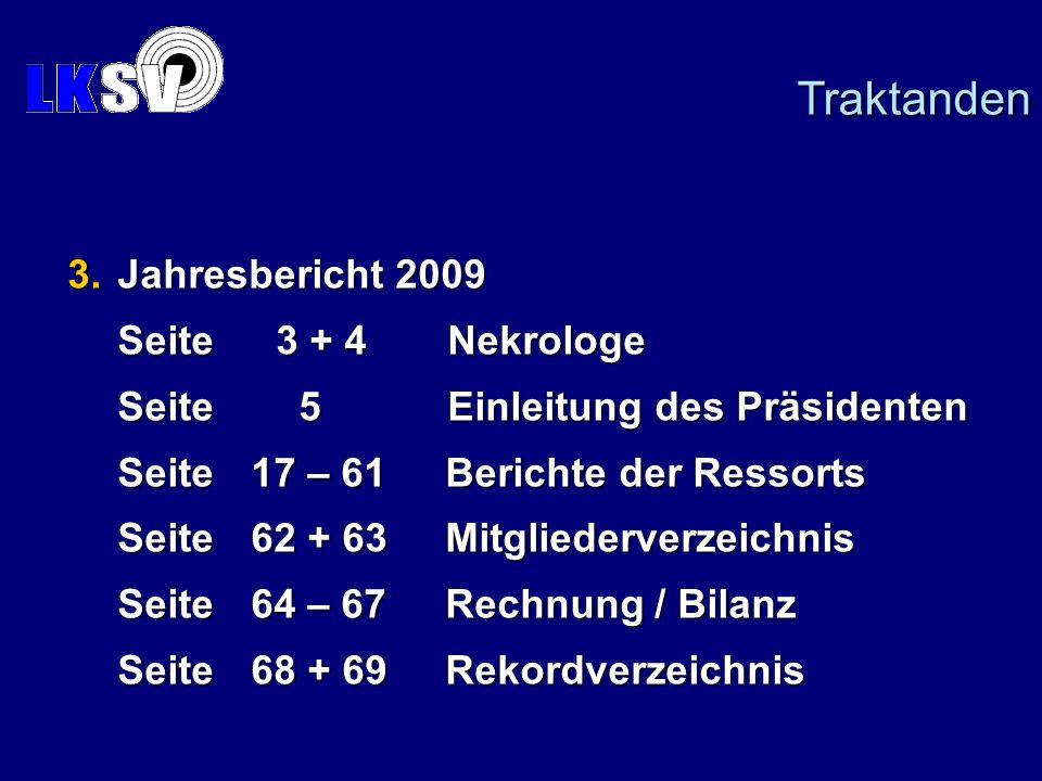3. Jahresbericht 2009 Seite3 + 4 Nekrologe Seite3 + 4 Nekrologe Seite 5 Einleitung des Präsidenten Seite 5 Einleitung des Präsidenten Seite17 – 61 Ber