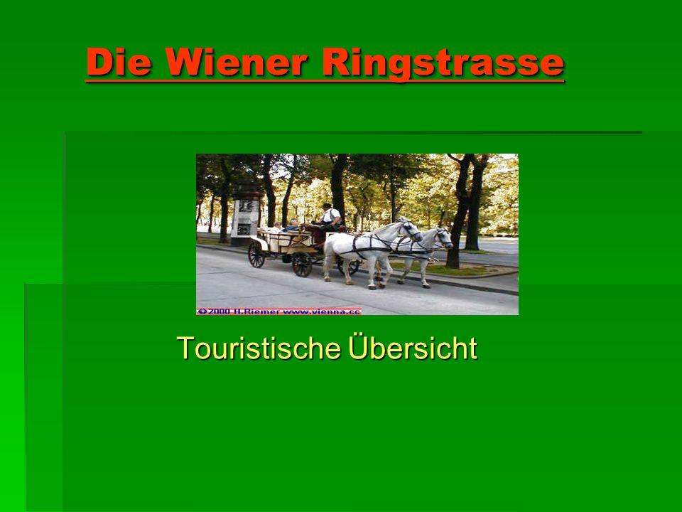 Die Wiener Ringstrasse Touristische Übersicht