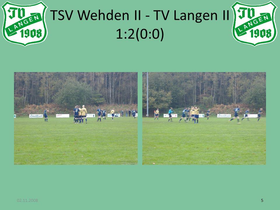 02.11.200855 TSV Wehden II - TV Langen II 1:2(0:0)