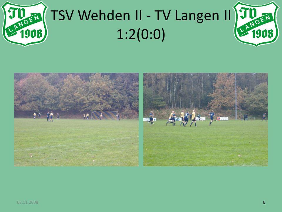 02.11.200866 TSV Wehden II - TV Langen II 1:2(0:0)