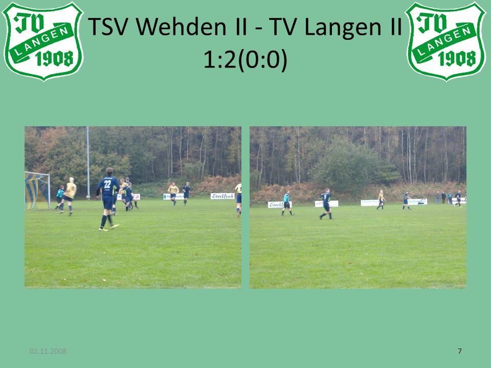 02.11.200877 TSV Wehden II - TV Langen II 1:2(0:0)