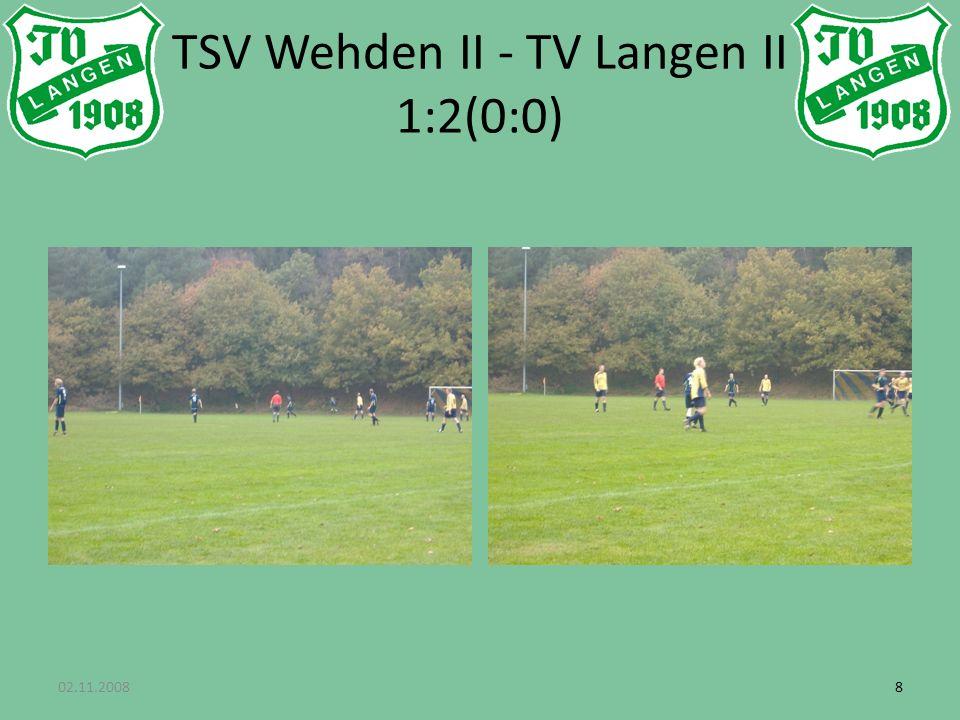 02.11.200888 TSV Wehden II - TV Langen II 1:2(0:0)