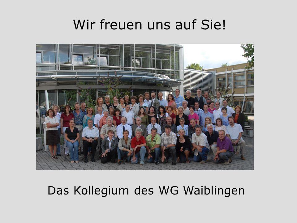 Wir freuen uns auf Sie! Das Kollegium des WG Waiblingen