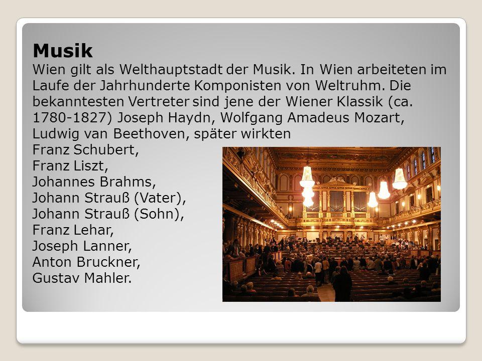 Musik Wien gilt als Welthauptstadt der Musik. In Wien arbeiteten im Laufe der Jahrhunderte Komponisten von Weltruhm. Die bekanntesten Vertreter sind j