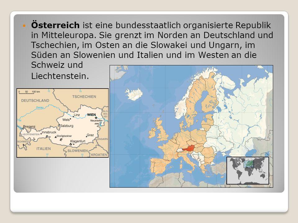 Österreich ist eine bundesstaatlich organisierte Republik in Mitteleuropa. Sie grenzt im Norden an Deutschland und Tschechien, im Osten an die Slowake