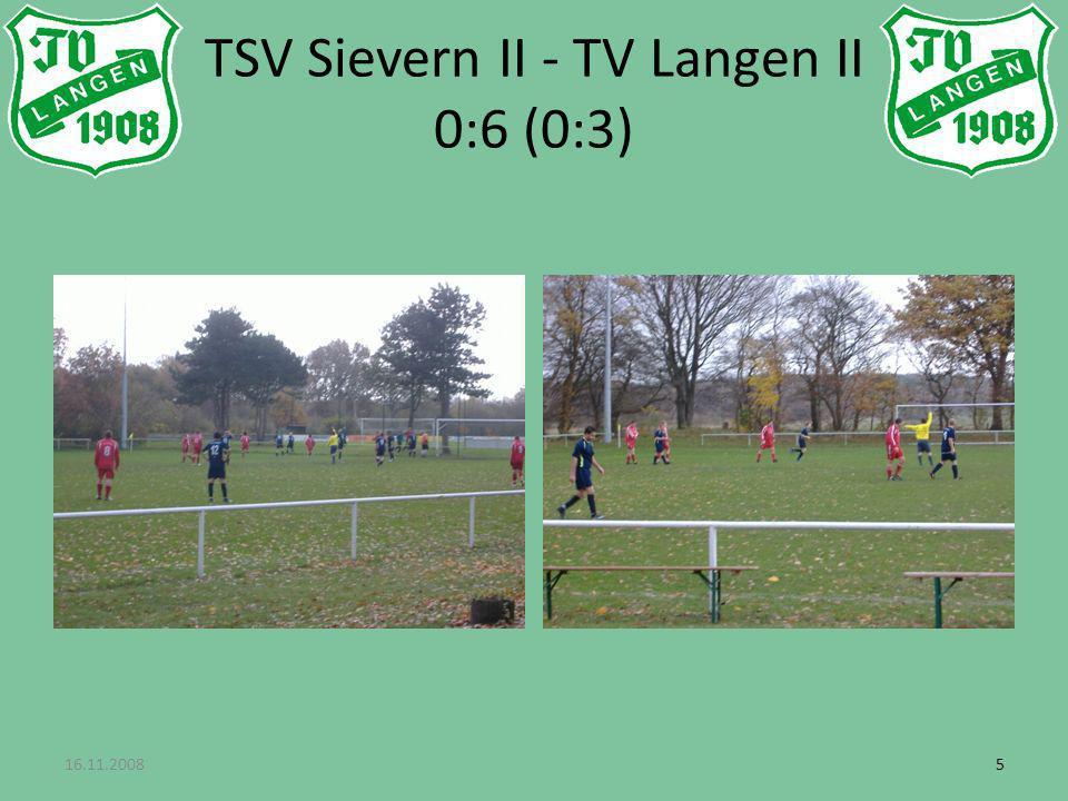 16.11.200855 TSV Sievern II - TV Langen II 0:6 (0:3)
