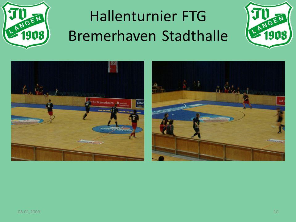 08.01.200910 Hallenturnier FTG Bremerhaven Stadthalle