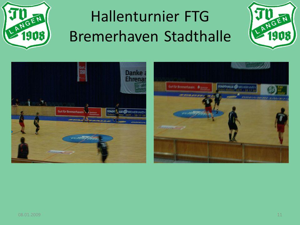08.01.200911 Hallenturnier FTG Bremerhaven Stadthalle