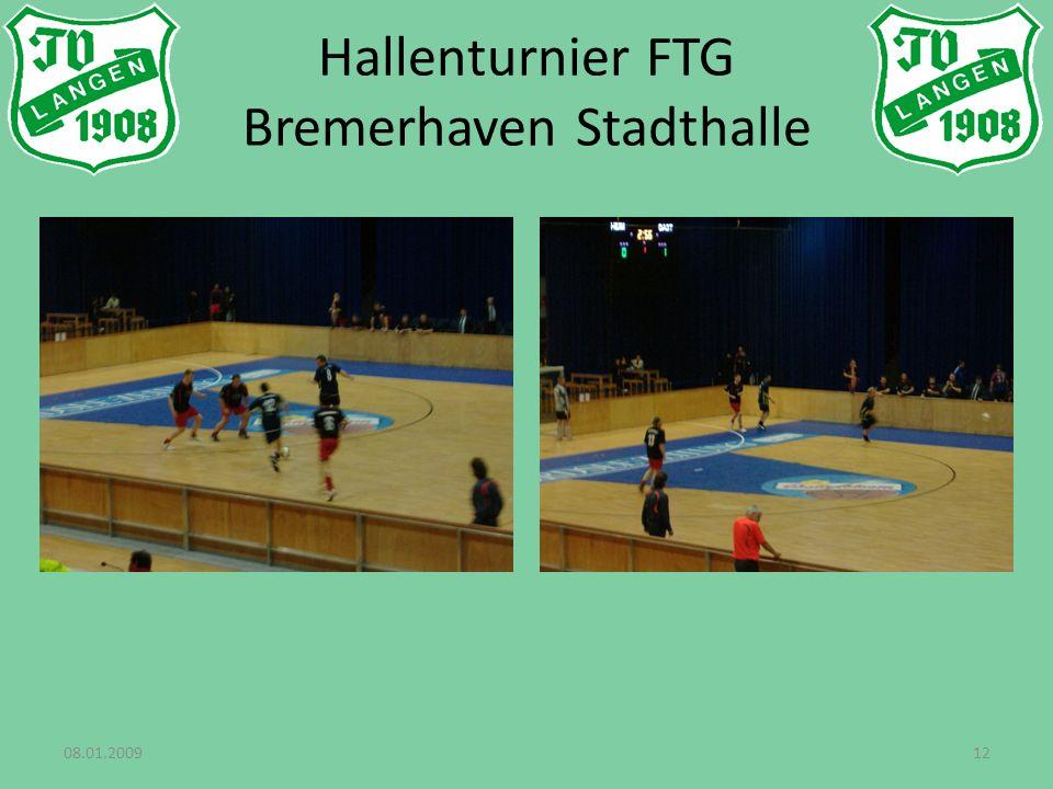 08.01.200912 Hallenturnier FTG Bremerhaven Stadthalle