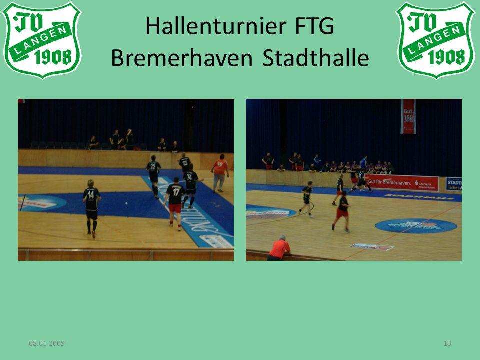 08.01.200913 Hallenturnier FTG Bremerhaven Stadthalle