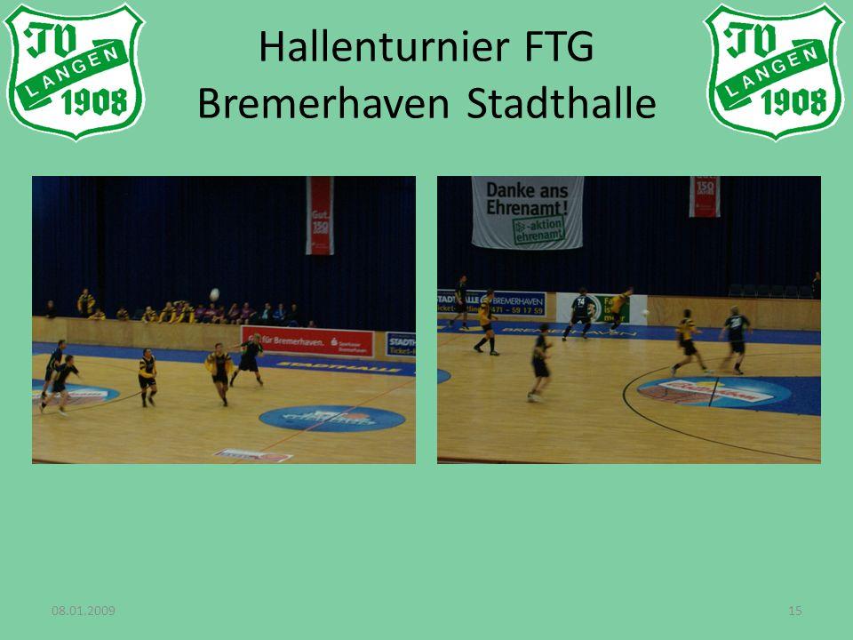 08.01.200915 Hallenturnier FTG Bremerhaven Stadthalle
