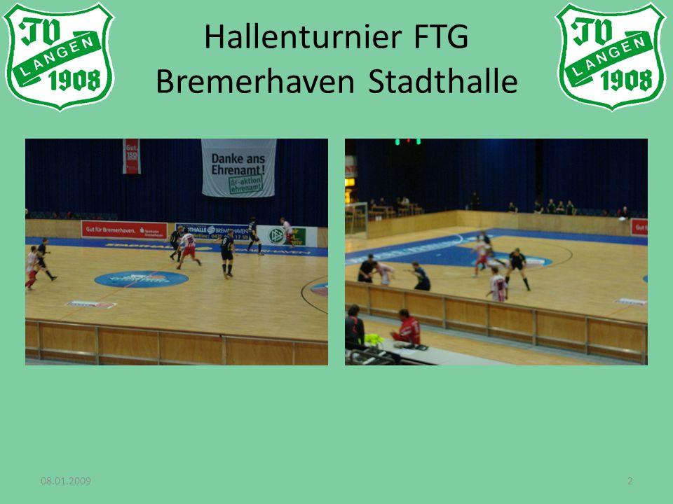 2 Hallenturnier FTG Bremerhaven Stadthalle
