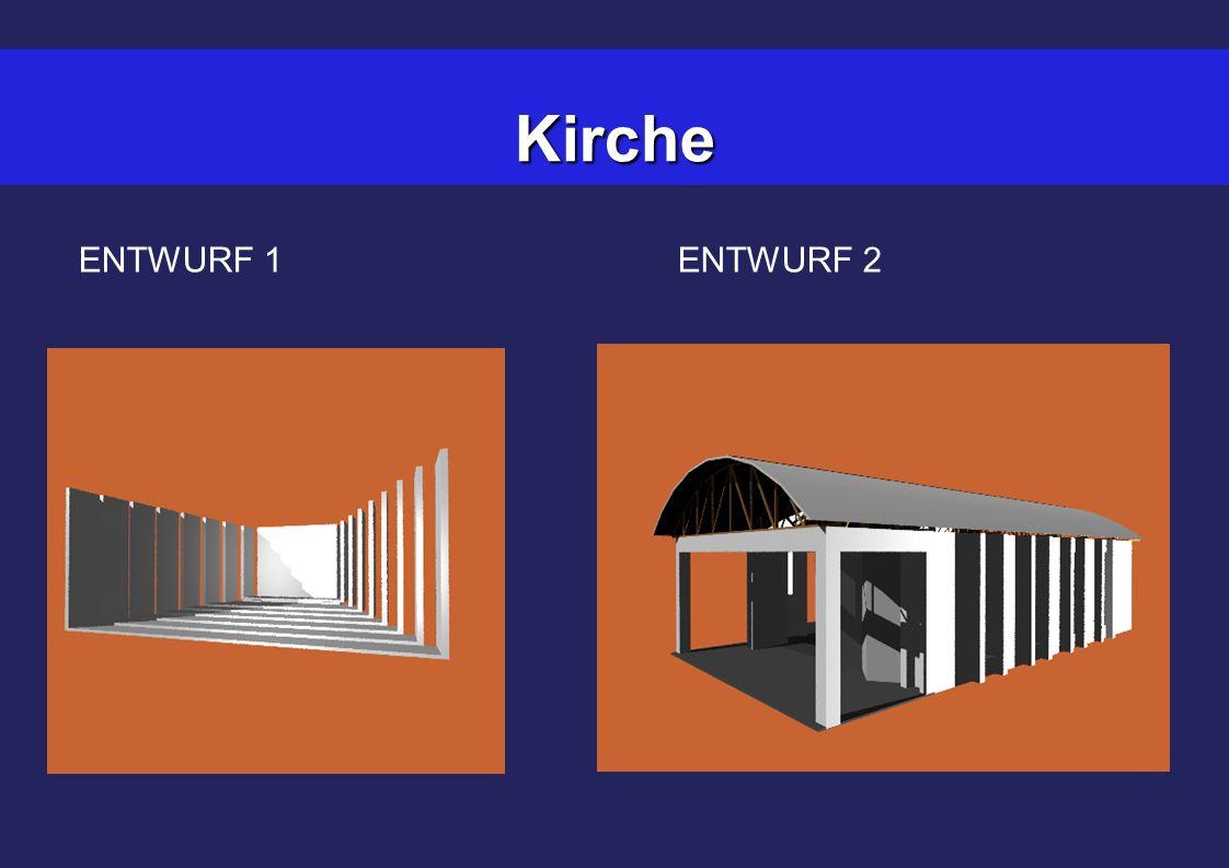 Kirche ENTWURF 1ENTWURF 2