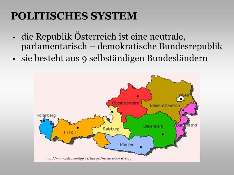 Staatsoberhaupt ist der Bundespräsident - Heinz Fischer Staatssymbole – die Nationalflagge, das Staatswappen, die Hymne seit dem 1.