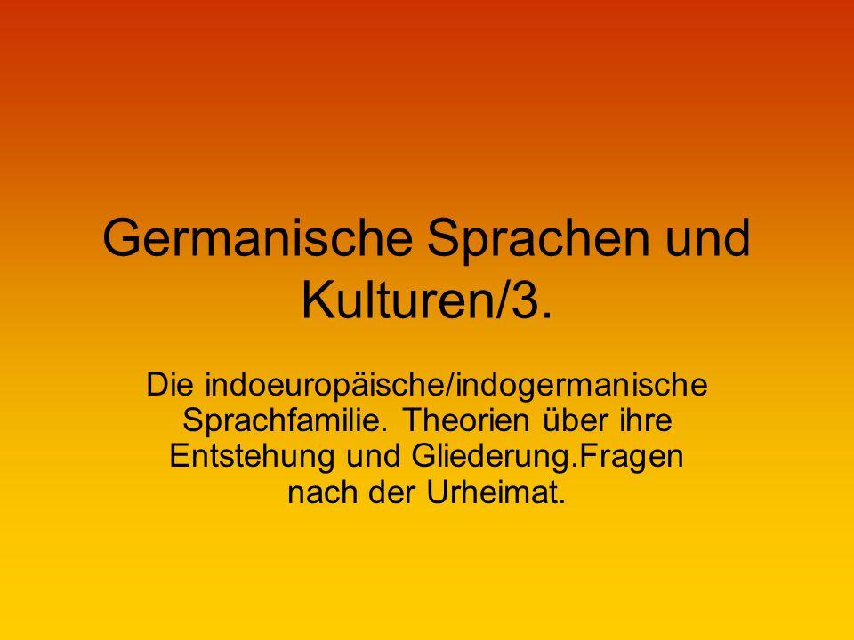 2.Die indogermanische Sprachfamilie 2.1.