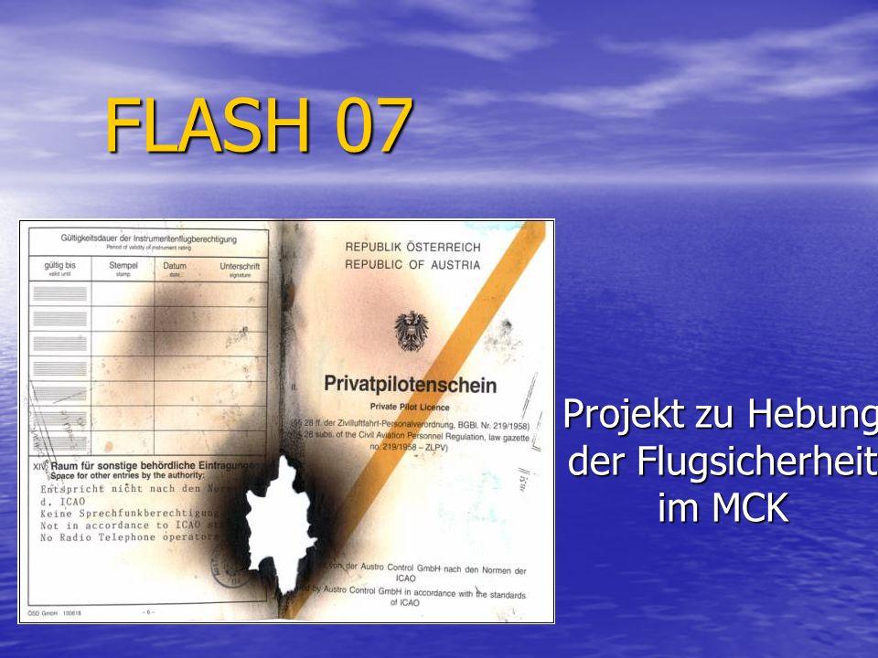 FLASH 07 Projekt zu Hebung der Flugsicherheit im MCK