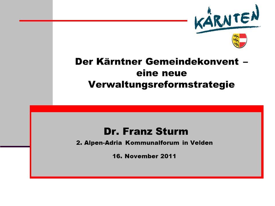 Dr.Franz Sturm – 16. November 2011 2. Alpen-Adria Kommunalforum / Velden 11.