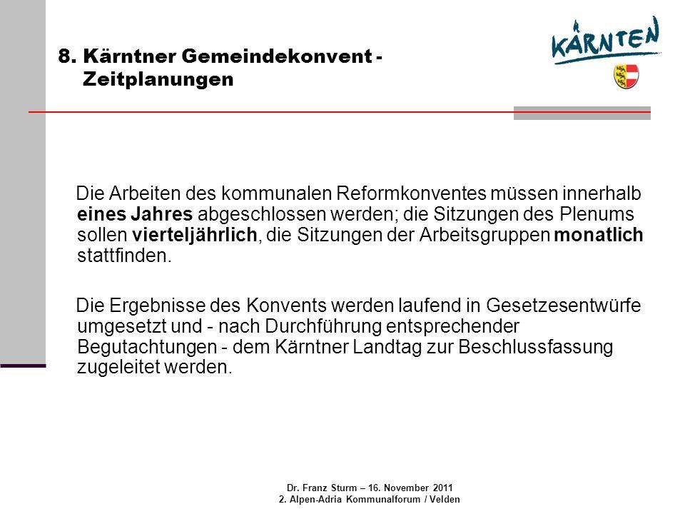 Dr. Franz Sturm – 16. November 2011 2. Alpen-Adria Kommunalforum / Velden 8.