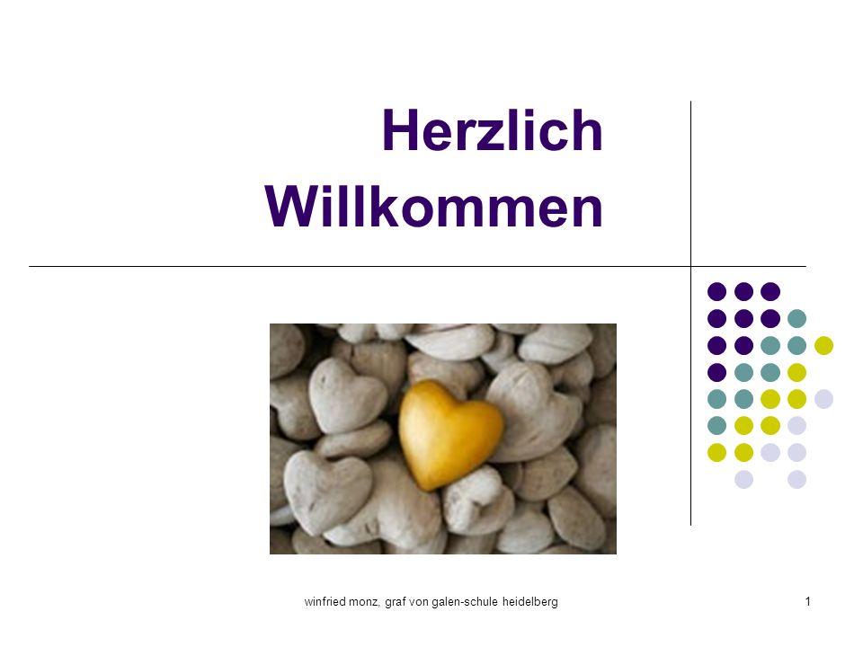 winfried monz, graf von galen-schule heidelberg1 Herzlich Willkommen