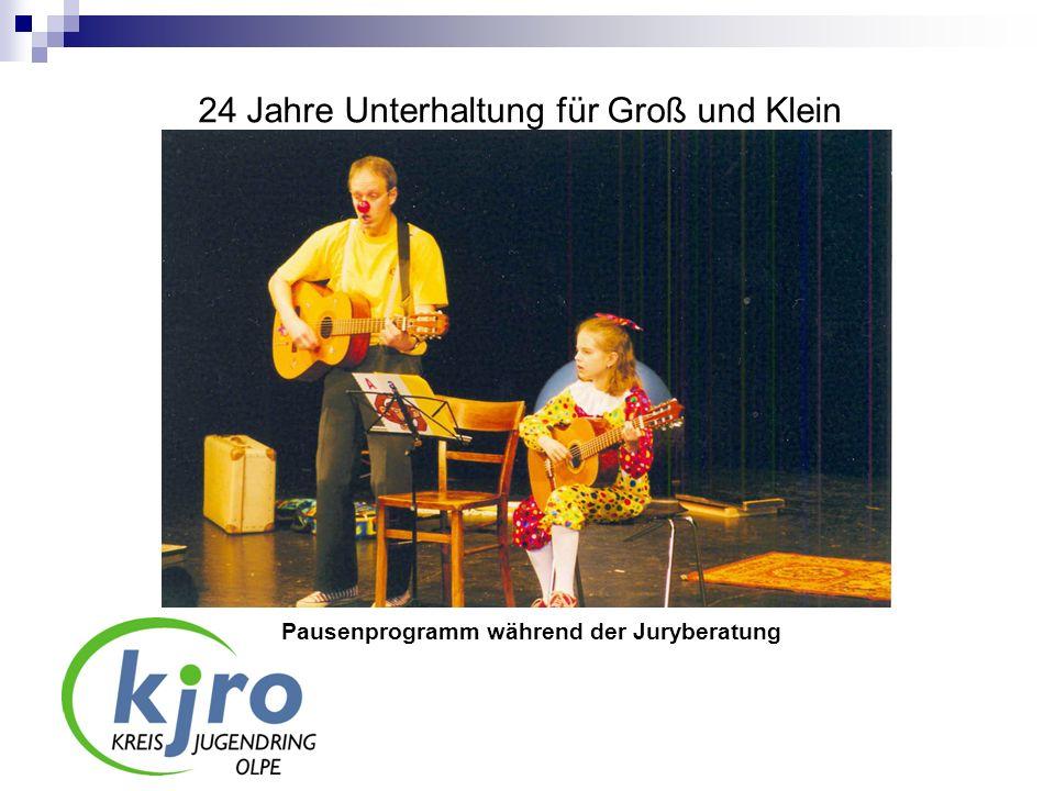 24 Jahre Unterhaltung für Groß und Klein Pausenprogramm während der Juryberatung