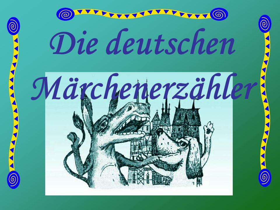 Die deutschen Märchenerzähler