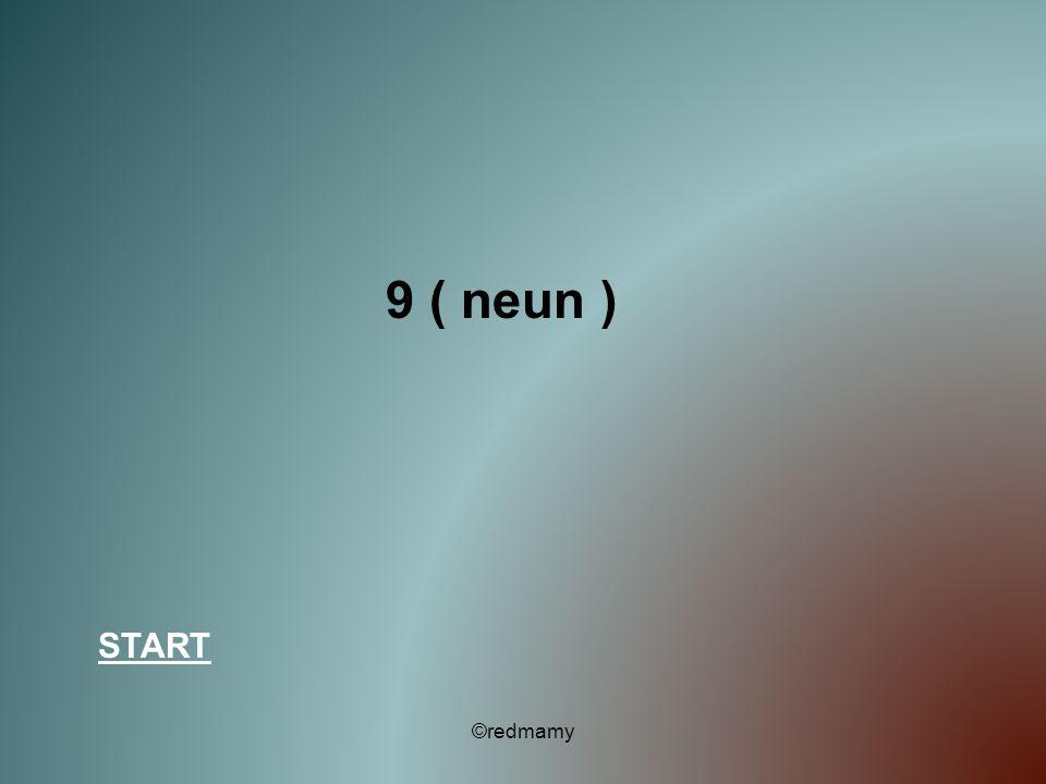 9 ( neun ) START ©redmamy
