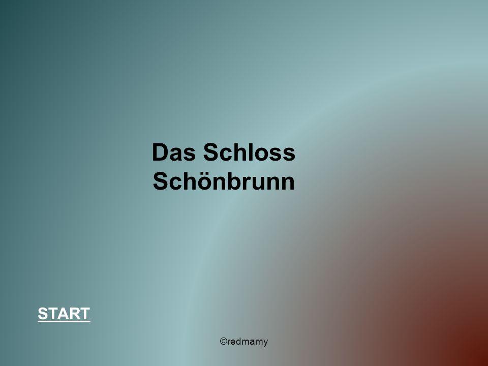 Das Schloss Schönbrunn START ©redmamy