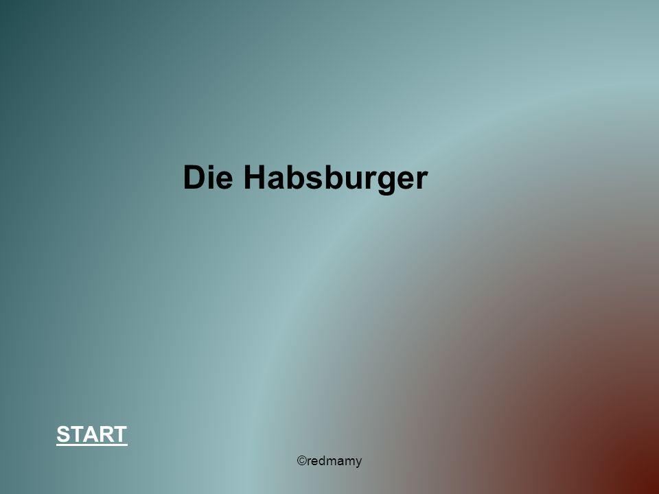 Die Habsburger START ©redmamy