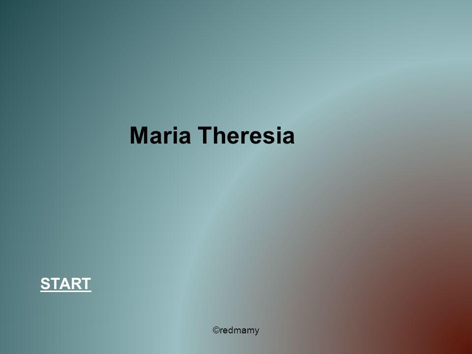 Maria Theresia START ©redmamy