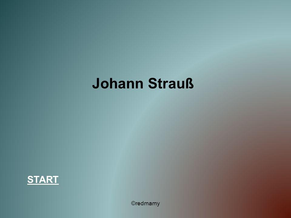 Johann Strauß START ©redmamy