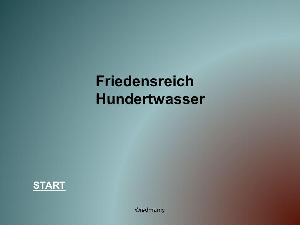 Friedensreich Hundertwasser START ©redmamy