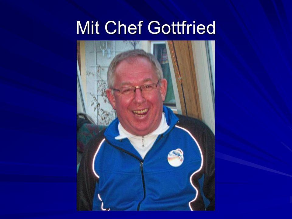 Mit Chef Gottfried