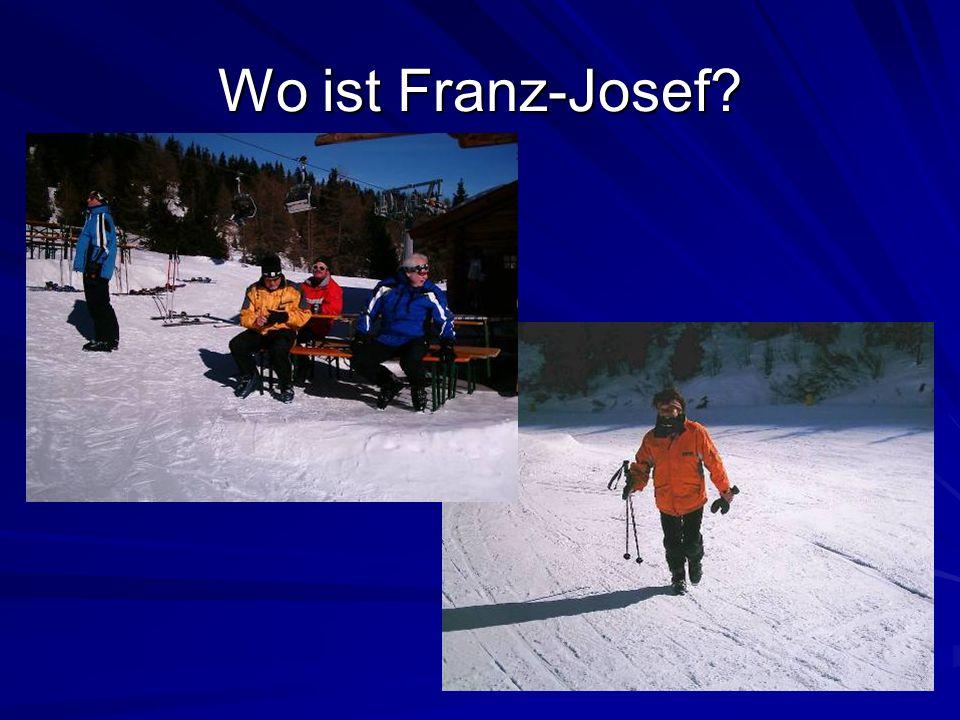 Wo ist Franz-Josef?