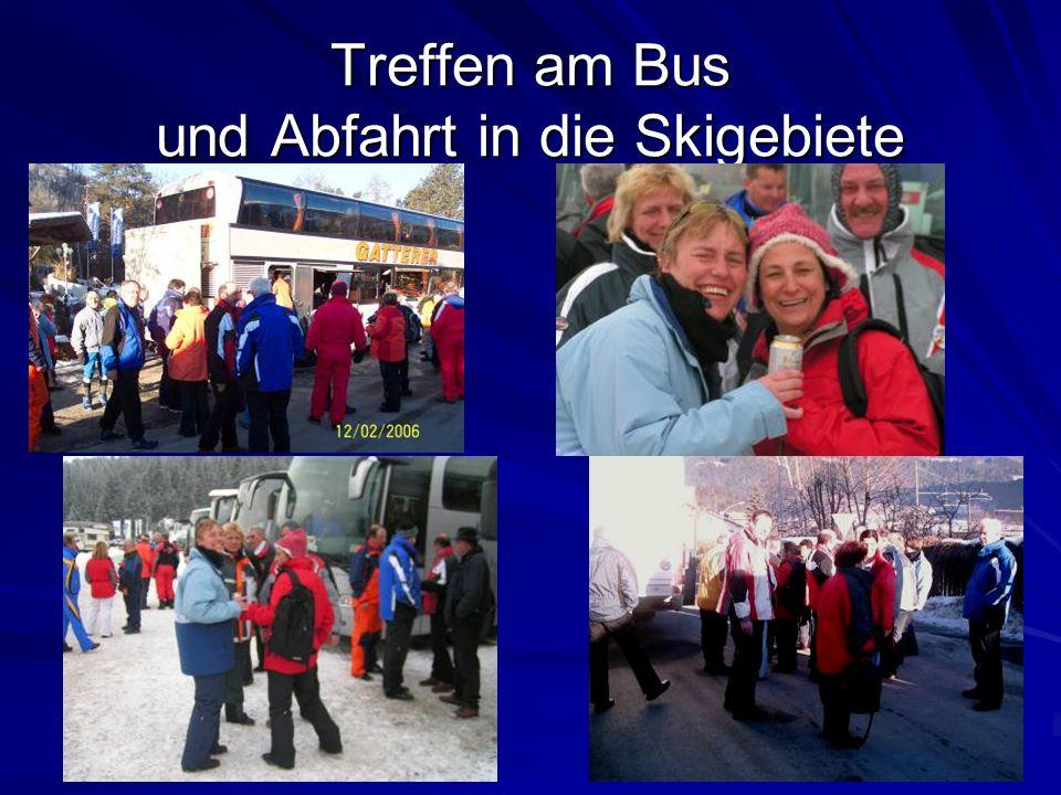 Treffen am Bus und Abfahrt in die Skigebiete