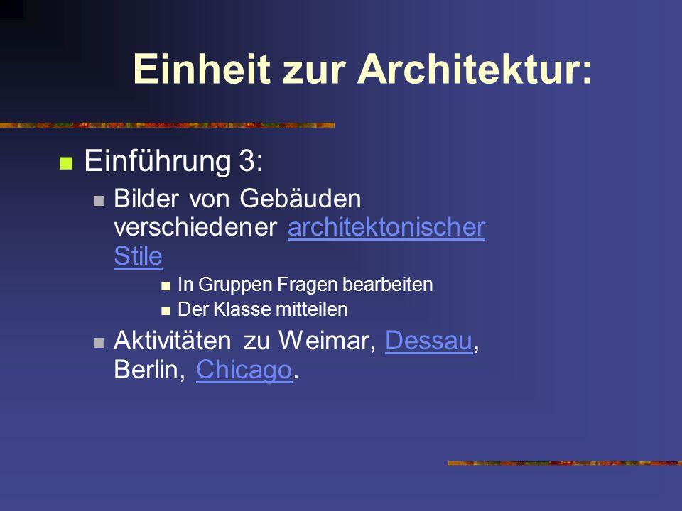 Einheit zur Architektur: Einführung 3: Bilder von Gebäuden verschiedener architektonischer Stilearchitektonischer Stile In Gruppen Fragen bearbeiten D