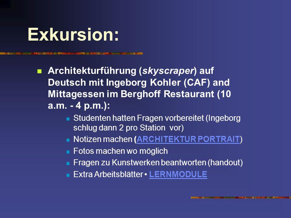 Exkursion: Architekturführung (skyscraper) auf Deutsch mit Ingeborg Kohler (CAF) and Mittagessen im Berghoff Restaurant (10 a.m. - 4 p.m.): Studenten
