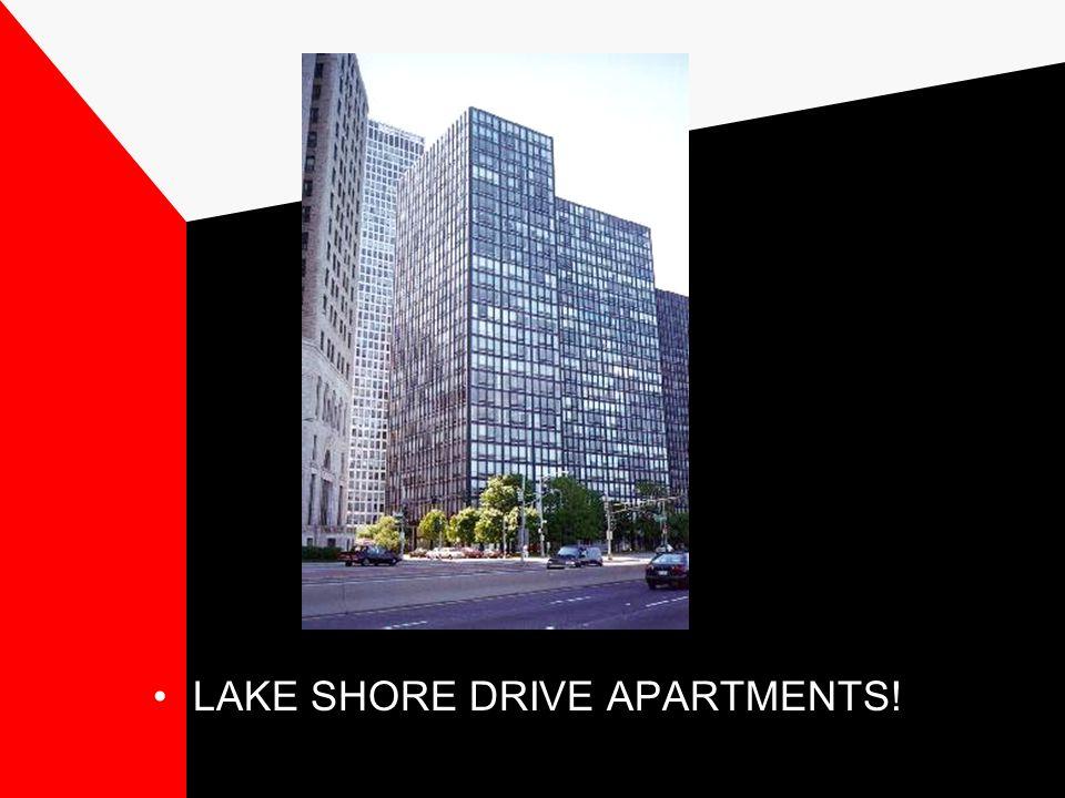 LAKE SHORE DRIVE APARTMENTS!