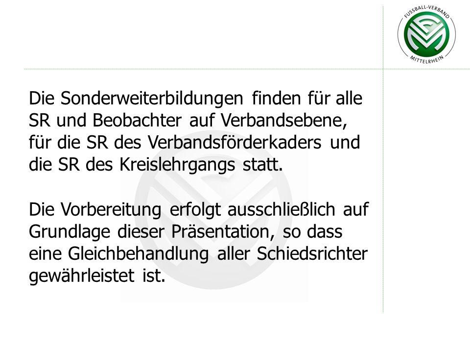 Sonderweiterbildungen 2008 Kreise Köln, Berg und Rhein-Erft: Mittwoch, 30.01.2008, 19.00 Uhr Gaststätte Op d´r Eck, Hürth-Stotzheim Kreise Aachen, Heinsberg und Düren: Montag, 25.02.2008, 19.00 Uhr Sportpark Baesweiler, Parkstraße, Baesweiler Kreise Bonn, Sieg und Euskirchen : Mittwoch, 20.02.2008, 19.00 Uhr Vereinsheim Hertha Buschhoven, Wiedring, Swisttal-Buschhoven