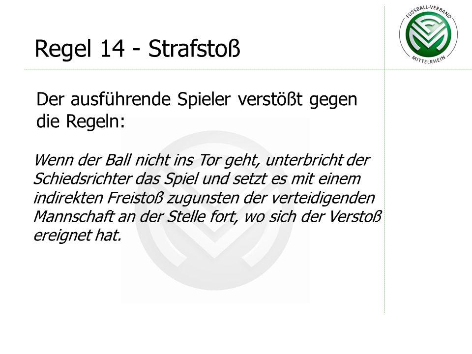 Anweisung des DFB Nr. 5: Vergisst der Schiedsrichter durch Heben des Armes einen indirekten Freistoß anzuzeigen und wird der Freistoß direkt zum Tor v