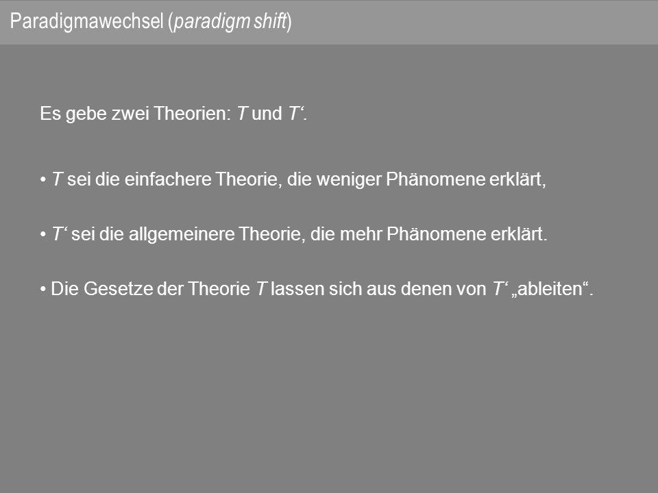 Es gebe zwei Theorien: T und T.
