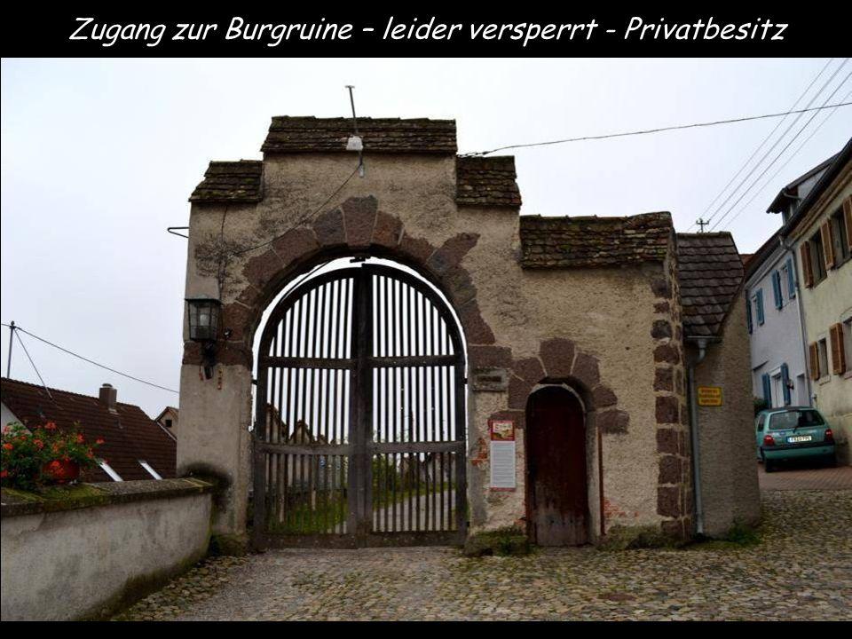Zugang zur Burgruine – leider versperrt - Privatbesitz