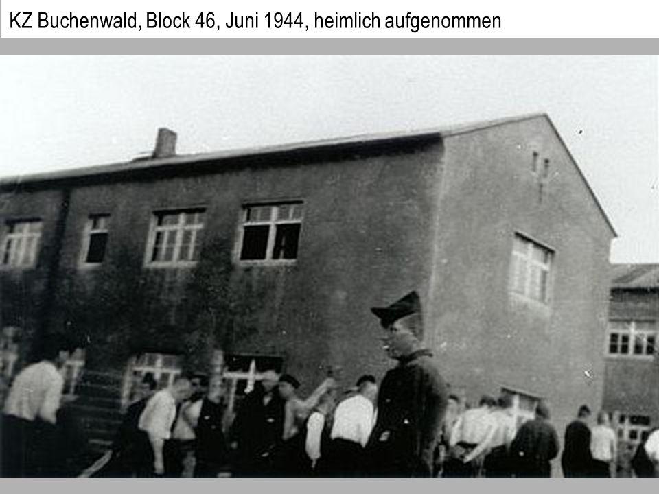 KZ Buchenwald, Block 46, Juni 1944, heimlich aufgenommen