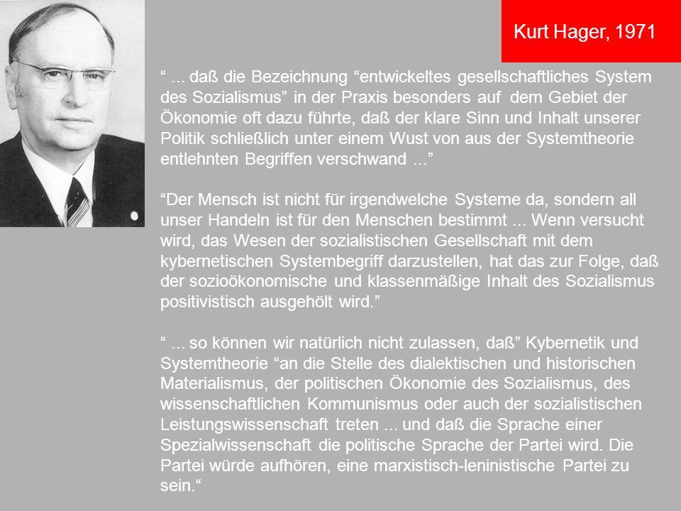 ... daß die Bezeichnung entwickeltes gesellschaftliches System des Sozialismus in der Praxis besonders auf dem Gebiet der Ökonomie oft dazu führte, da