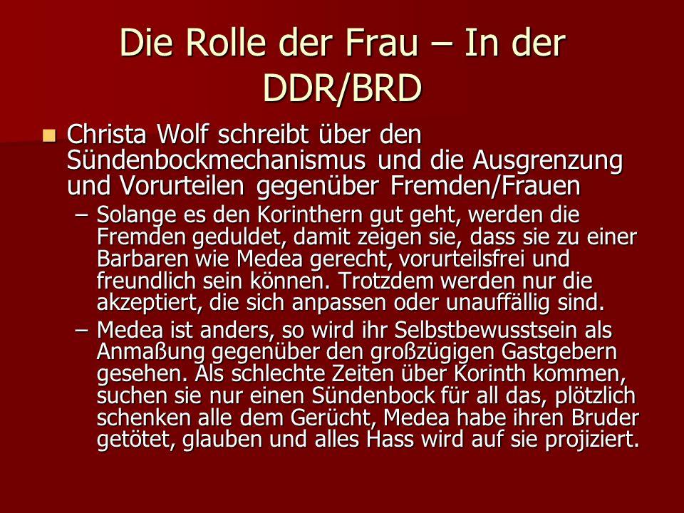 Die Rolle der Frau – In der DDR/BRD Christa Wolf schreibt über den Sündenbockmechanismus und die Ausgrenzung und Vorurteilen gegenüber Fremden/Frauen