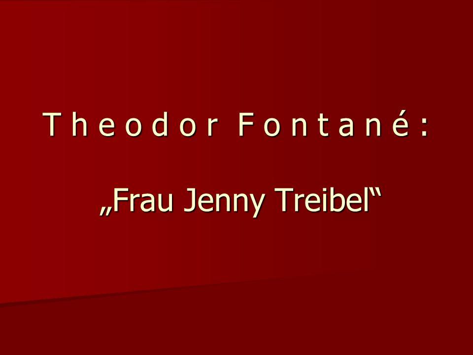 T h e o d o r F o n t a n é : Frau Jenny Treibel