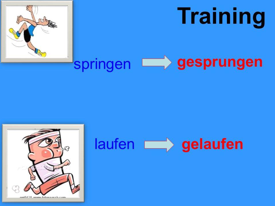 Training springen gesprungen laufengelaufen