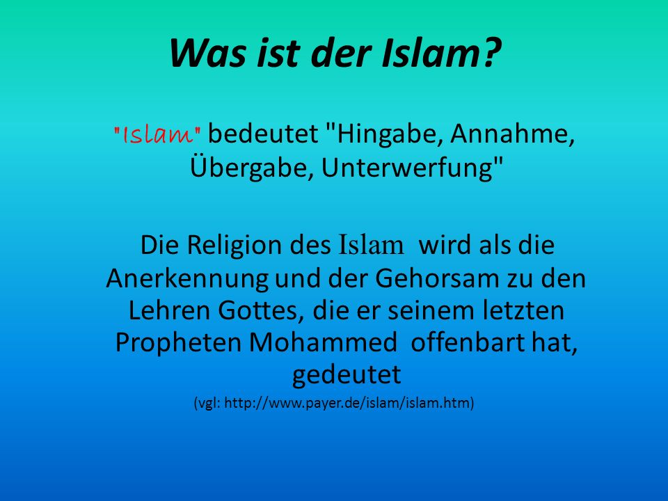 Was ist der Islam?