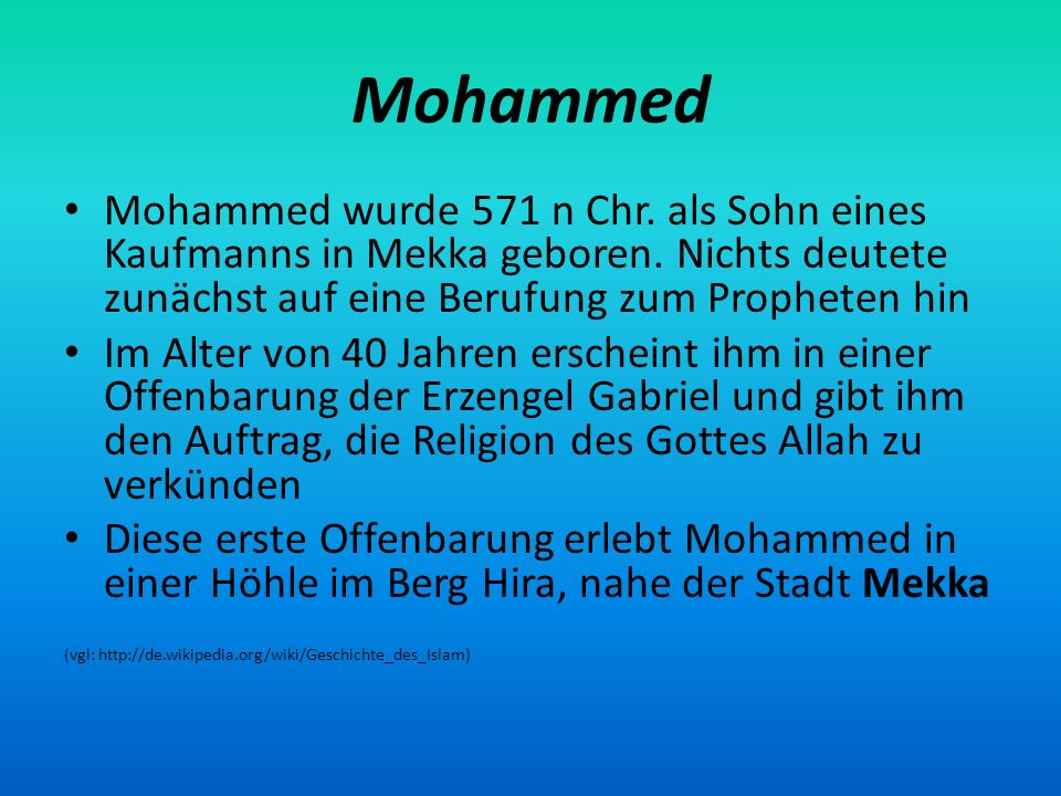 Mekka Sein Hauptziel ist es, Mekka zu bekehren.