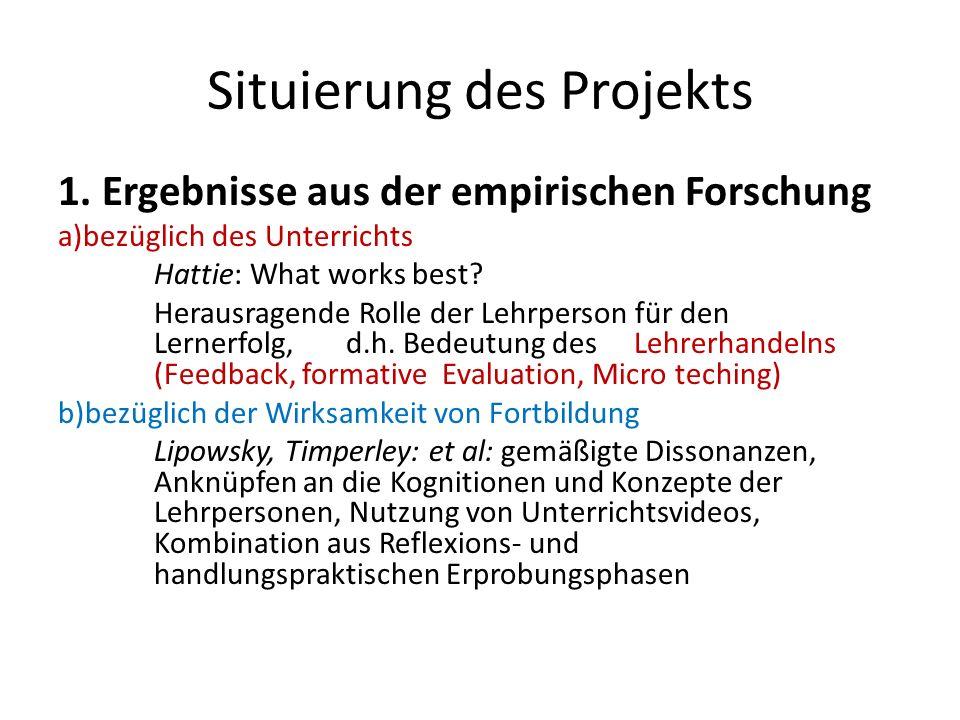 Situierung des Projekts 2. Erprobung des AfL Prozessmodells zur kompetenzorientiertenFortbildung